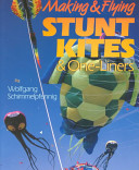 Making and Flying Stunt Kites and One-Liners