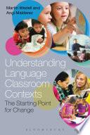 Understanding Language Classroom Contexts