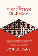 Pdf The Disruption Dilemma Telecharger