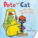 Pete The Cat Construction Destruction