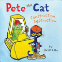 Pete the Cat: Construction Destruction Pdf/ePub eBook