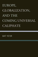 Pdf Europe, Globalization, and the Coming of the Universal Caliphate Telecharger