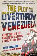 The Plot to Overthrow Venezuela Pdf/ePub eBook