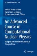 An Advanced Course in Computational Nuclear Physics