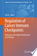 Regulation of Cancer Immune Checkpoints