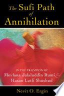 The Sufi Path of Annihilation