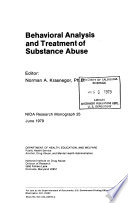 Behavioral Analysis and Treatment of Substance Abuse
