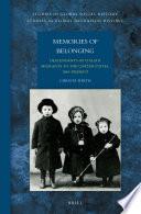 Memories Of Belonging Descendants Of Italian Migrants To The United States 1884 Present