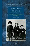 Memories of Belonging: Descendants of Italian Migrants to the United States, 1884-Present