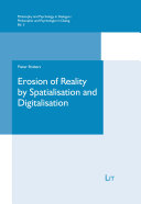 Erosion of Reality by Spatialisation and Digitalisation Pdf