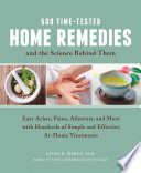 500 Time Tested Home Remedies and the Science Behind Them Book