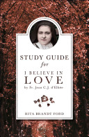 I Believe in Love Study Guide