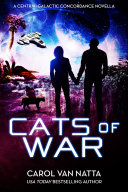 Cats of War (Central Galactic Concordance)