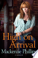 """High on Arrival"" by Mackenzie Phillips"