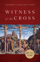 Witness at the Cross Book