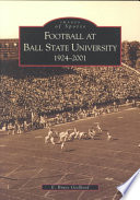 Football at Ball State University, 1924-2001