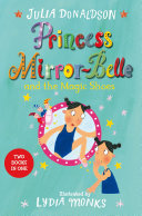 Princess Mirror Belle and the Magic Shoes