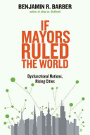 If Mayors Ruled the World Book