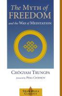The Myth of Freedom and the Way of Meditation Pdf/ePub eBook
