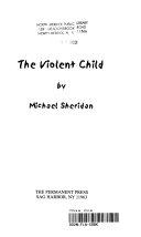 The Violent Child Book