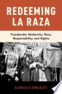 Redeeming La Raza