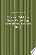 Tips and Tricks to Enjoy De junking Your Home  Life and Spirit