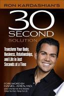 Ron Kardashian's 30-Second Solution