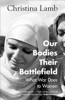 Our Bodies Their Battlefield Book