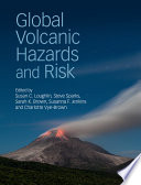Global Volcanic Hazards and Risk Book