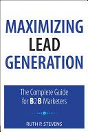Maximizing Lead Generation