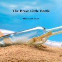 The Brave Little Bottle ebook