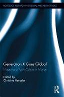 Generation X Goes Global