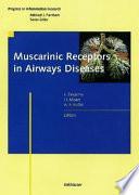 Muscarinic Receptors in Airways Diseases