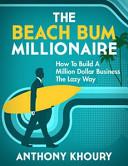 The Beach Bum Millionaire