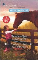 Bundle of Joy & the Cowboy's Little Girl