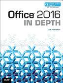 Office 2016 In Depth Includes Content Update Program