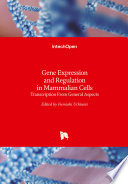 Gene Expression And Regulation In Mammalian Cells Book PDF