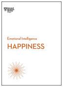 Happiness (HBR Emotional Intelligence Series) [Pdf/ePub] eBook