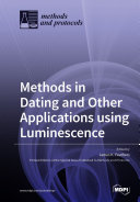 Methods In Dating And Other Applications Using Luminescence Book PDF