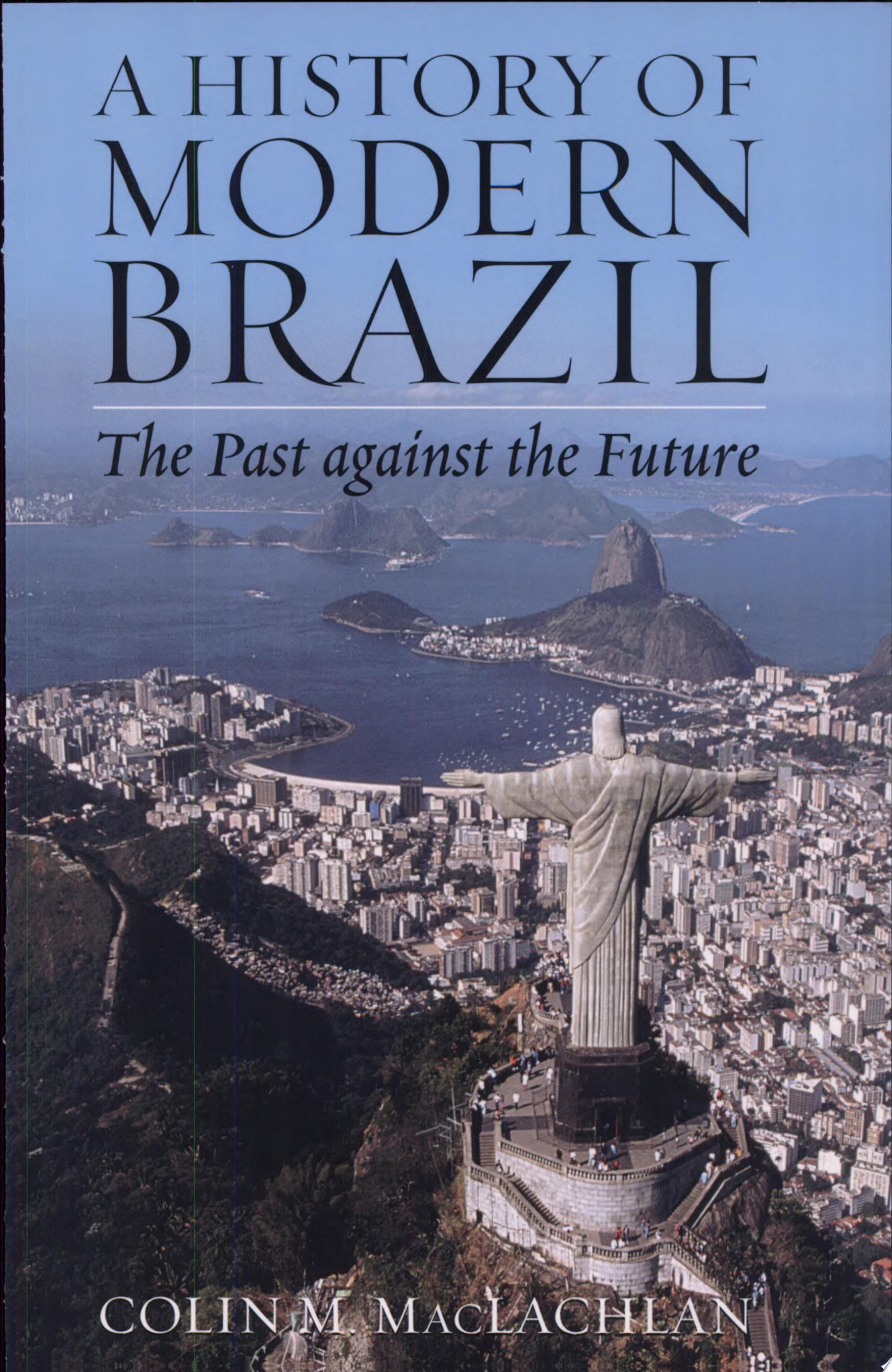 A History of Modern Brazil
