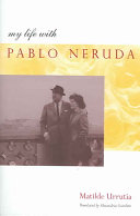 My Life with Pablo Neruda