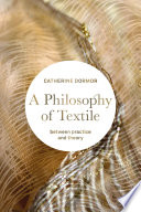 A Philosophy of Textile