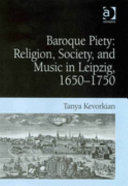 Baroque Piety: Religion, Society, and Music in Leipzig, ...