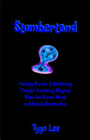 Slumberland  Fantasy Stories  Entertaining  Thought Provoking  Magical  When Our Dream World and Reality Become One