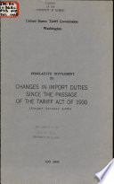 Cumulative Supplement To Changes In Import Duties Since The Passage Of The Tariff Act Of 1930 Issued January 1939