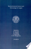 Electrochemical Science and Technology of Copper