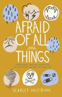 Afraid of All the Things [Pdf/ePub] eBook