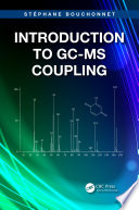 Introduction to GC MS Coupling