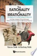 Rationality Of Irrationality  The  Schizophrenia  Criminal Insanity And Neurosis