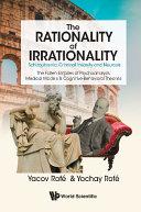 Rationality Of Irrationality, The: Schizophrenia, Criminal Insanity And Neurosis [Pdf/ePub] eBook